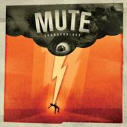 Mute – Thunderblast