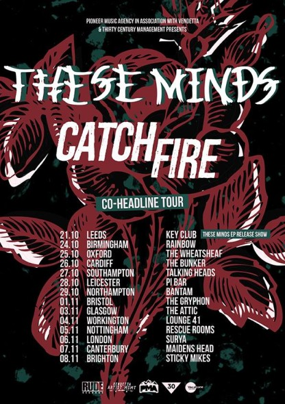 These Minds Catch Fire Tour