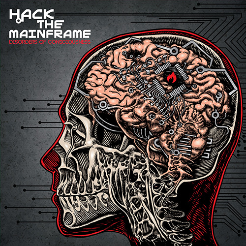 Hack The Mainframe – Disorders of Conciousness